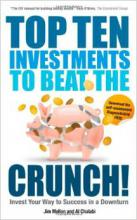 Top Ten Investments To Beat The Crunch Jim Mellon Al Chalabi Investor Entrepreneurship Money Investing Economics Finance