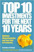 Top Ten Investments For The Next 10 Years Jim Mellon Al Chalabi Investor Entrepreneurship Money Investing Economics Finance